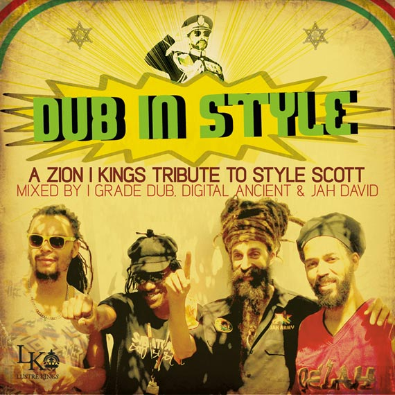 Dub In Style - Zion I Kings