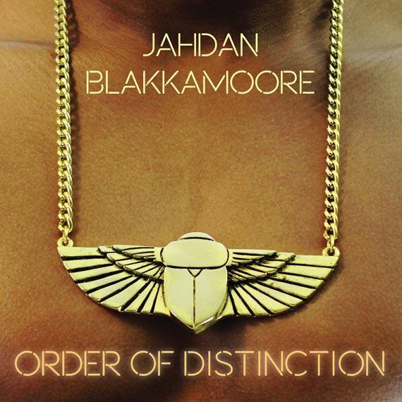 Order of Distinction - Jahdan Blakkamoore